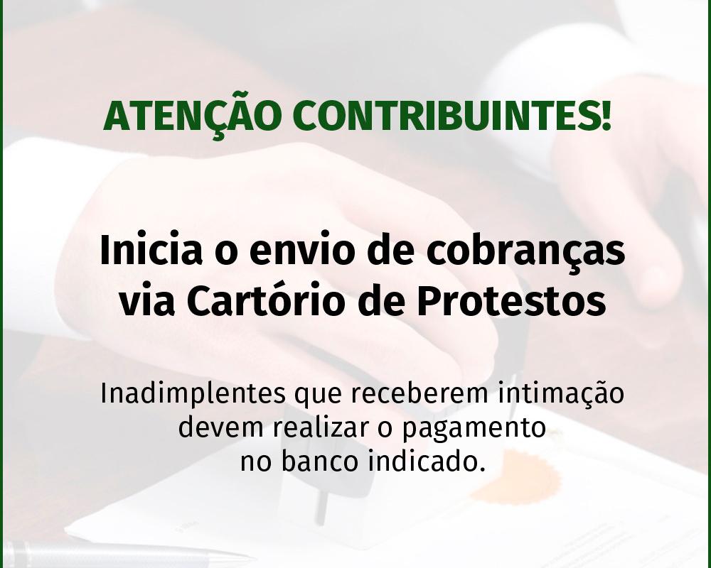 Inicia o envio de cobranças via Cartório de Protestos aos contribuintes que possuem débitos com a Prefeitura