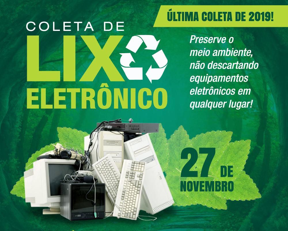 Última coleta de resíduos eletrônicos do ano será na quarta-feira (27)