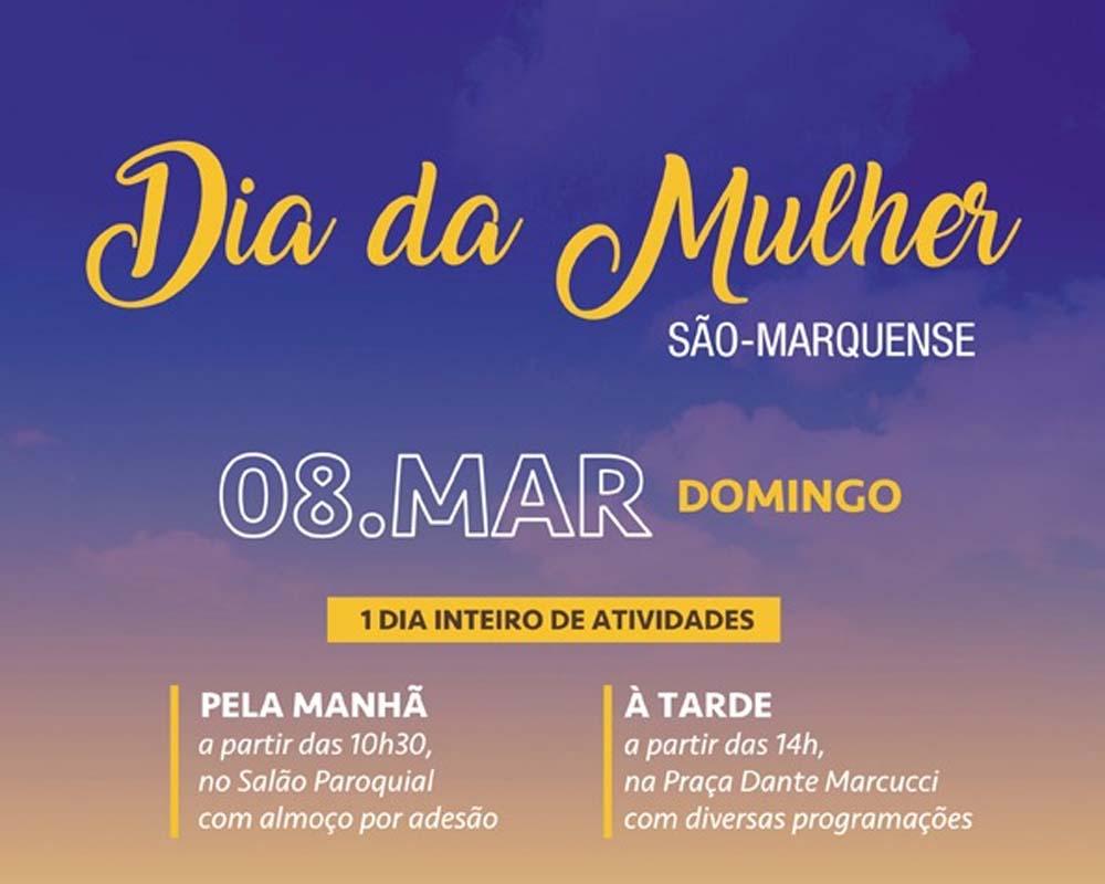 Dia da Mulher São-marquense é no próximo domingo (08)