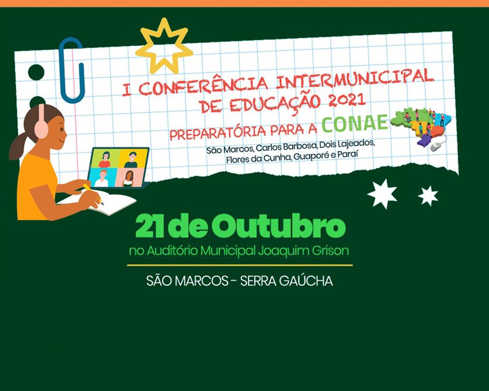 São Marcos sediará a I Conferência Intermunicipal de Educação