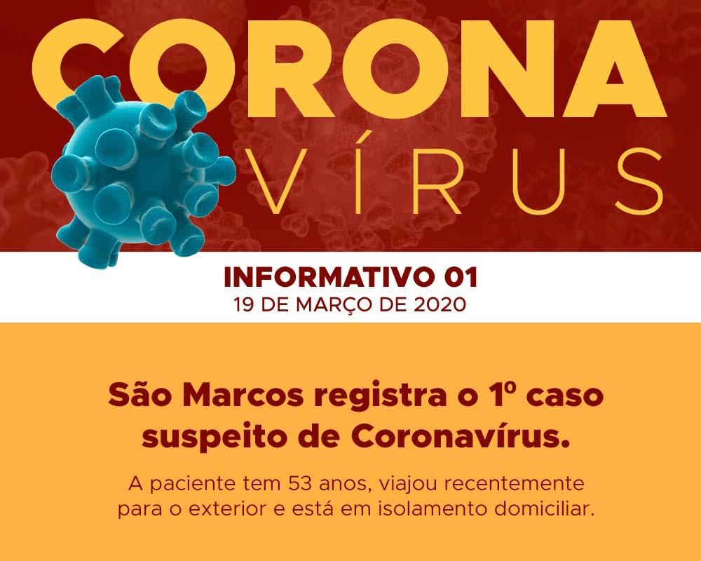 São Marcos registra o 1º caso suspeito de Coronavírus