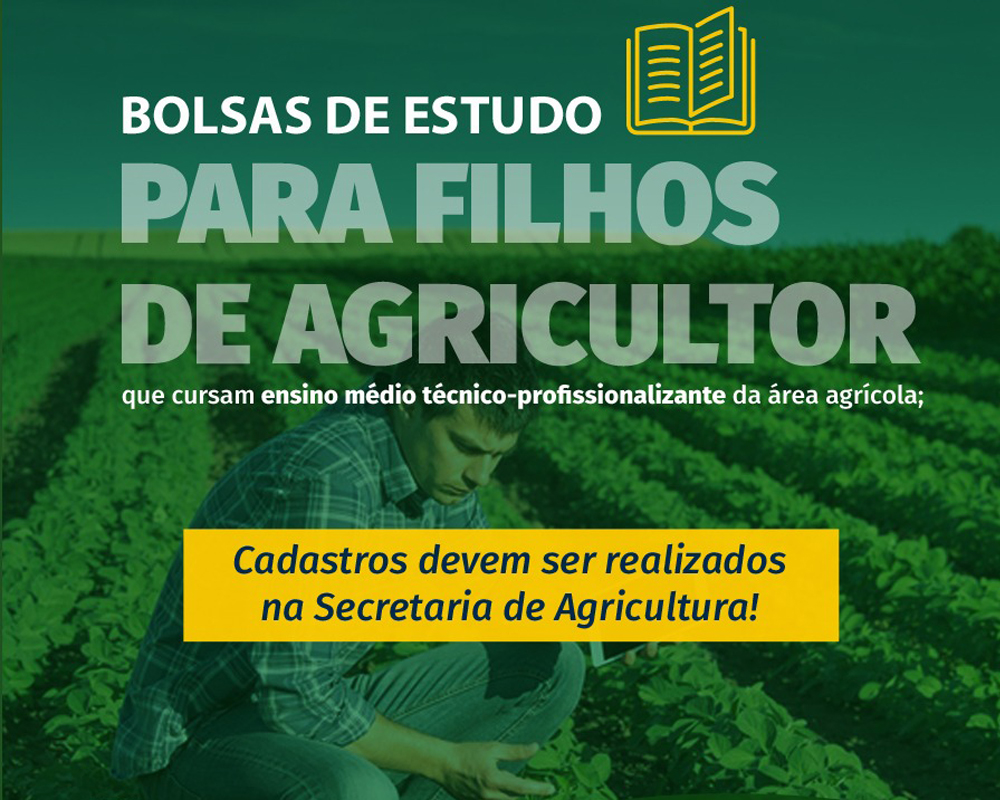 Inicia período de cadastros para bolsas de ensino médio técnico-profissionalizante na área agrícola