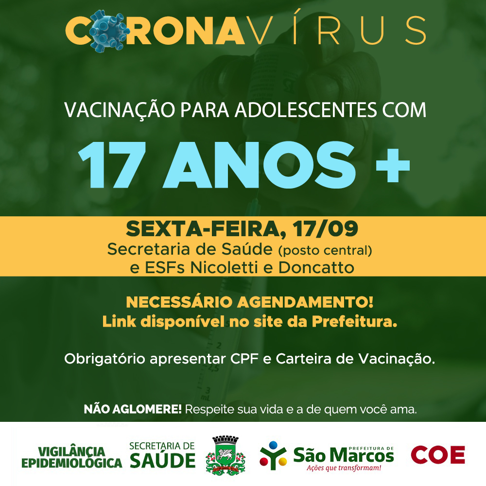 Dose de reforço para idosos e vacinação de adolescentes com 17 anos inicia amanhã (17) em São Marcos